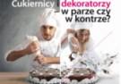 Cukiernicy i dekoratorzy – w parze czy w kontrze?