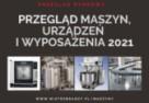 Przegląd rynkowy maszyn, urządzeń i wyposażenia 2021